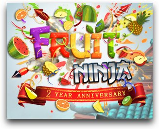 Fruit Ninja | 2 Year Anniversary
