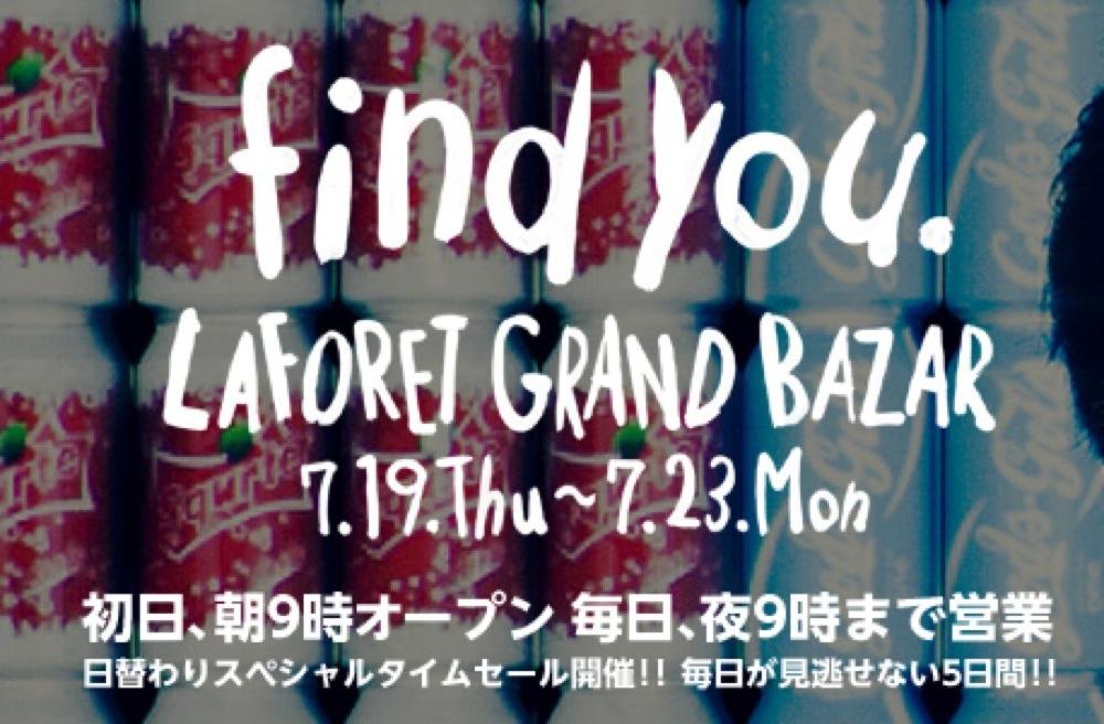 LAFORET GRAND BAZAR 7 19THU  7 23MON